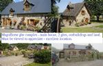 Gite complex - Main house, 2 gites, outbuildings (1 with planning) 2 acres grounds